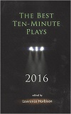 The Best Ten-Minute Plays 2016