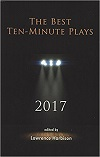 The Best Ten-Minute Plays 2017
