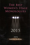 The Best Women's Stage Monologues 2015