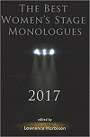 The Best Women's Stage Monologues 2017
