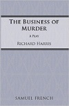 The Business of Murder - ACTING EDITION