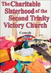 The Charitable Sisterhood of the Second Trinity Victory Church