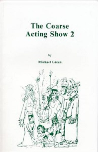The Coarse Acting Show 2