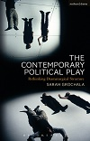 The Contemporary Political Play - Rethinking Dramaturgical Structure