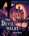 The Devil Walks - Oxford Playscripts