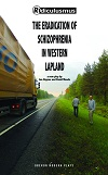 The Eradication of Schizophrenia in Western Lapland