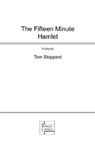 The Fifteen Minute Hamlet