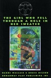 The Girl Who Fell Through a Hole in Her Sweater