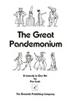 The Great Pandemonium - A Comedy in One-act