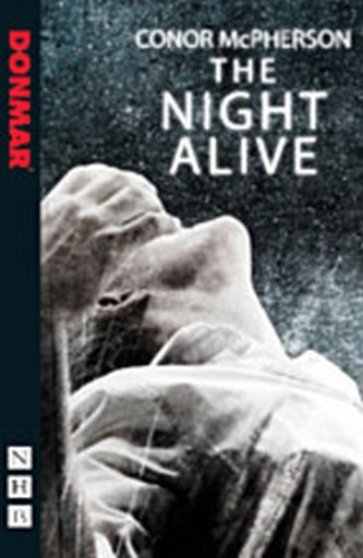 The Night Alive - Nick Hern UK Edition
