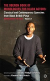 The Oberon Book of Monologues for Black Actors  - Volume One - Men
