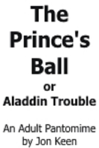 The Prince's Ball or Aladdin Trouble