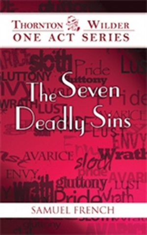 The Seven Deadly Sins - Seven One-act Plays | Thornton Wilder | Every Play in the World