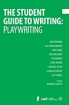 The Student Guide to Playwriting