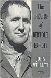 + The Theatre of Bertolt Brecht