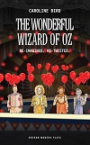 BARGAIN BUNDLE : Cinderella + The Wonderful Wizard of Oz - Re-Imagined & Re-Twisted