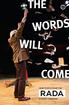 The Words Will Come - 5 New Plays for the Over Sixties