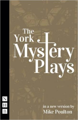 The York Mystery Plays