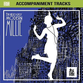 Thoroughly Modern Millie - 2 CDs of Vocal Tracks & Backing Tracks