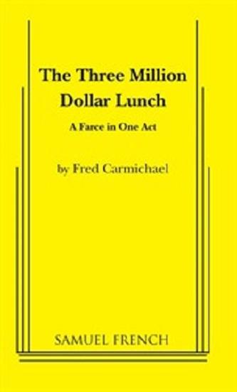 Three Million Dollar Lunch