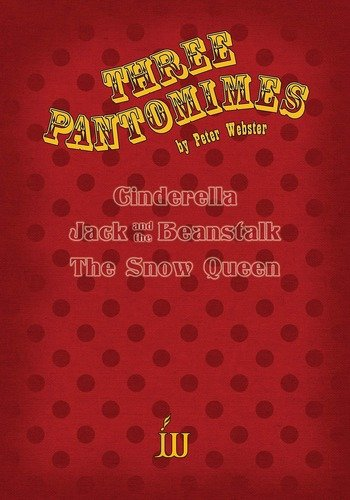 Three Pantomimes - Cinderella & Jack and the Beanstalk & The Snow Queen