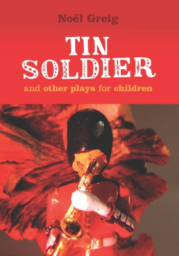 Tin Soldier & A Tasty Tale & Hood in the Wood