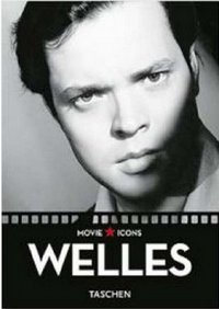 Welles - The Misunderstood Genius