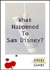 What Happened to Sam Disney? - An Interactive Kidnap Mystery Game