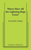 Where Have All the Lightning Bugs Gone?