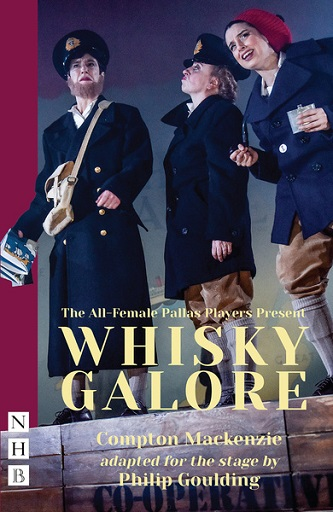Whisky Galore - STAGE ADAPTATION