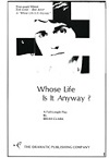 Whose Life is it Anyway? - USA AND CANADA ONLY