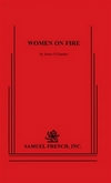 Women On Fire - 12 Monologues for Women