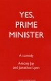 Yes, Prime Minister! - ACTING EDITION