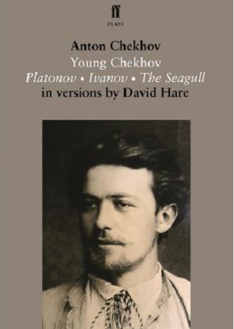 Young Chekhov - Platonov & Ivanov & The Seagull