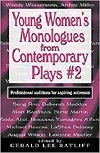 + Young Women's Monologs from Contemporary Plays - Auditions for Aspiring Actresses - VOLUME TWO