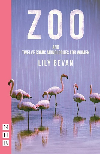 Zoo and Twelve Comic Monologues for Women